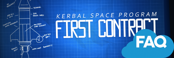Kerbal Space Program 0.24 First Contract - FAQ